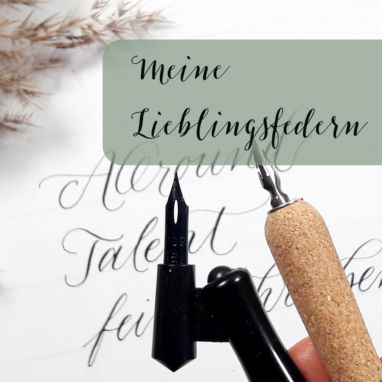 Moderne Kalligraphie lernen schreiben Material Feder und Tusche Lieblingsfedern Einsteiger Anfänger Favoriten irma link Kalligrafie