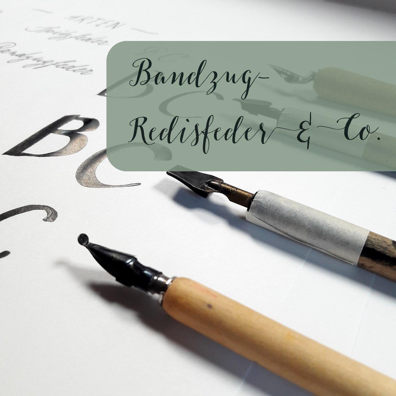 Kalligraphie Bandzug Redisfeder Plakatfeder Federarten Spitzfeder lernen irma link